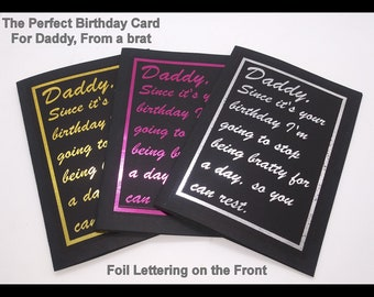 The Perfect Birthday Card For Daddy From His Brat!  BDSM Lifestyle! Funny! Original! FREE Shipping in USA! Hand Made! Unique! Naughty!