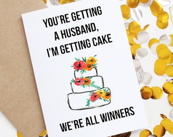 Funny engagement card | sarcastic engagement card | newly engaged greeting card | best friend wedding | bridesmaid gift | bachelorette card