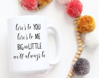 Big Little Mug | Big Little Week Gift | Gift for Sorority Little | Sorority Gift | Sorority Coffee Mug | Sorority Coffee Cup | Sisterhood
