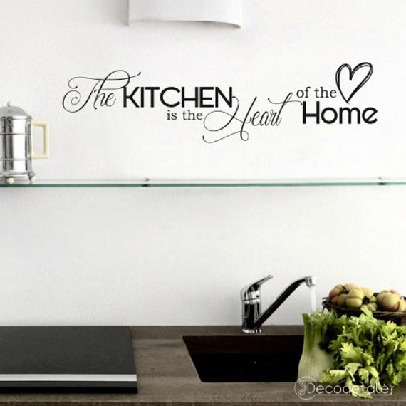 Kitchen Quote Wall Decal Is The Heart Of Home Etsy