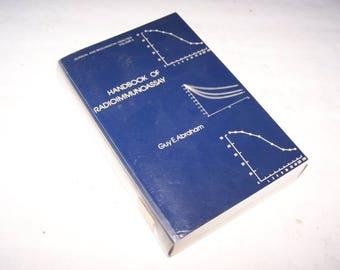 Handbook of Radioimmunoassay, Clinical and Biochemical Analysis, Volume 5, Immunoradiometric Assay, Radioisotopes, Drug Assay, Medical Text