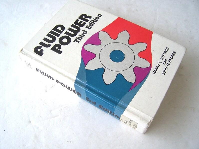 Fluid Power, Third Edition, Fluid Power Circuits, Hydraulic Textbook,  Hydraulic Power Technology, Science of Pneumatic Power Systems