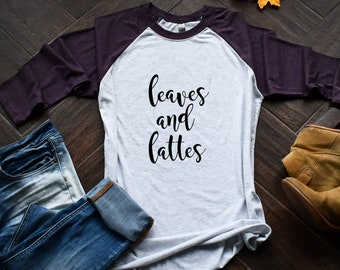 Fall Shirt/Leaves and Lattes Shirt/PSL/Pumpkin Spice Shirt/ Pumpkin/Cute Fall Shirt/Fall Clothes/Cute Fall Top/Fall Season/FreedomFoundCo