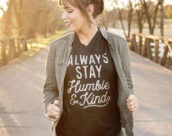 Always Stay Humble and Kind Shirt/Christian Apparel/Jesus/Country Song/God/America/USA/Freedom Found Co/Tim McGraw/Country Concert/Music