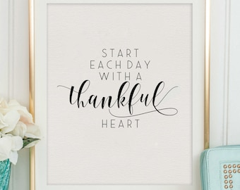 Start Each Day With A Thankful Heart,Motivational Quote,Inspirational Poster,Hand Lettering,Office Decor,Positive Quote,Be Happy Sign,Quotes