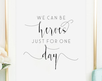 We Can Be Heroes Just For One Day,heart Print,Girls Room Decor,Song Lyrics,Quote Prints,Hand Lettering,Typography Print,Music Gift,Music Art