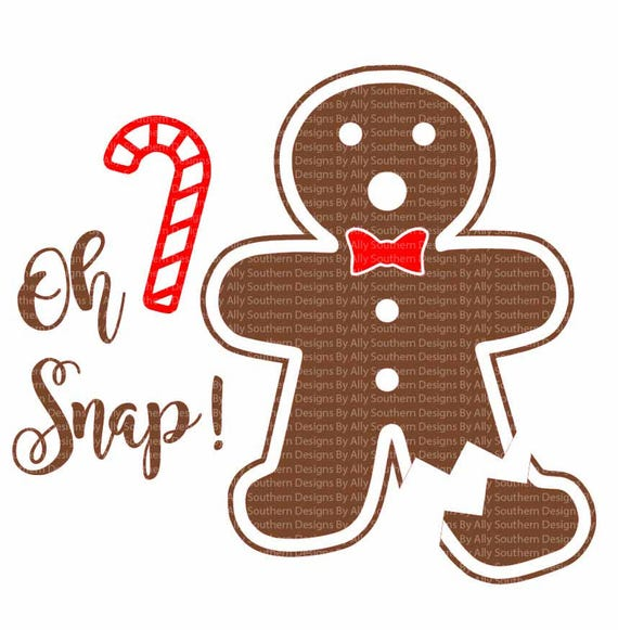 Oh Snap Svg Gingerbread Man Broken Leg Cut Files Ugly Etsy