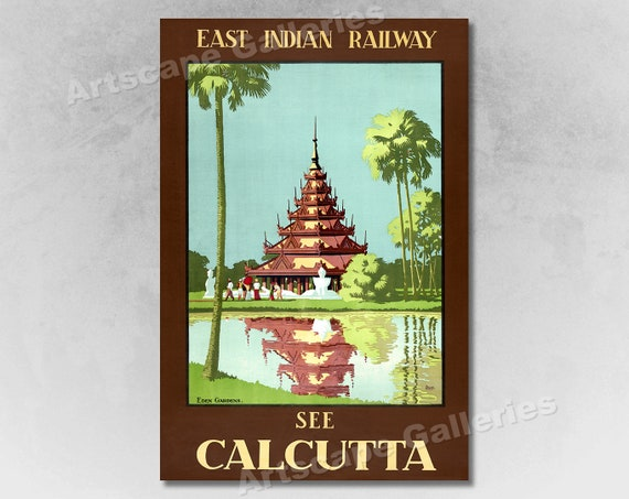 TX77 Vintage See Calcutta India Indian Railway Travel Poster Re-Print A4