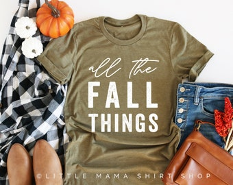 6cd8cb846 Popular items for autumn things. (882 Results). More colors. Ladies Fall  Shirt-Mom ...