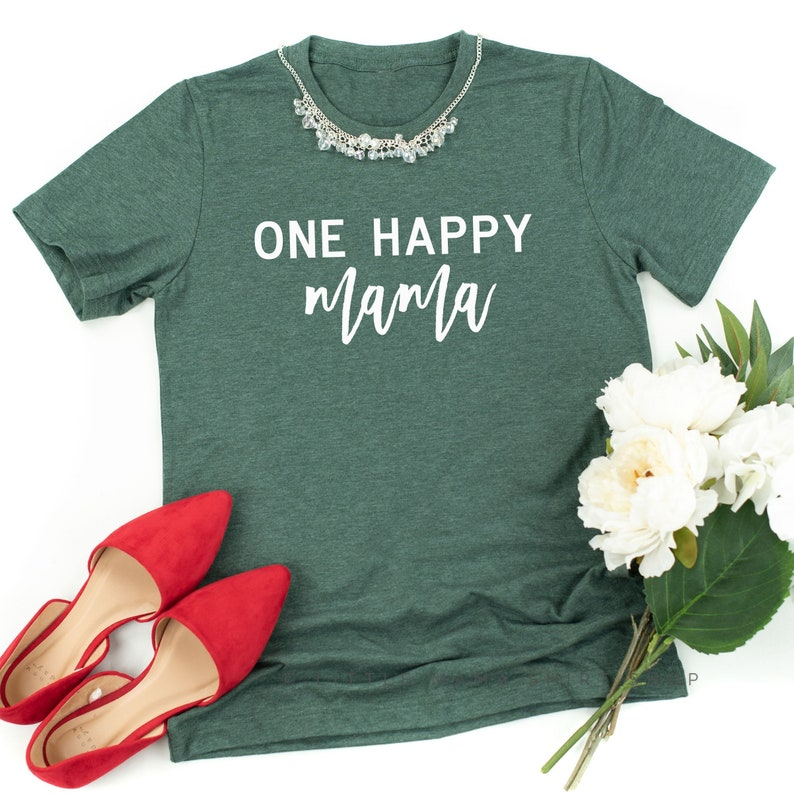a821f15808890 One Happy Mama © Mom T Shirt Shirts for Moms Graphic Tee | Etsy