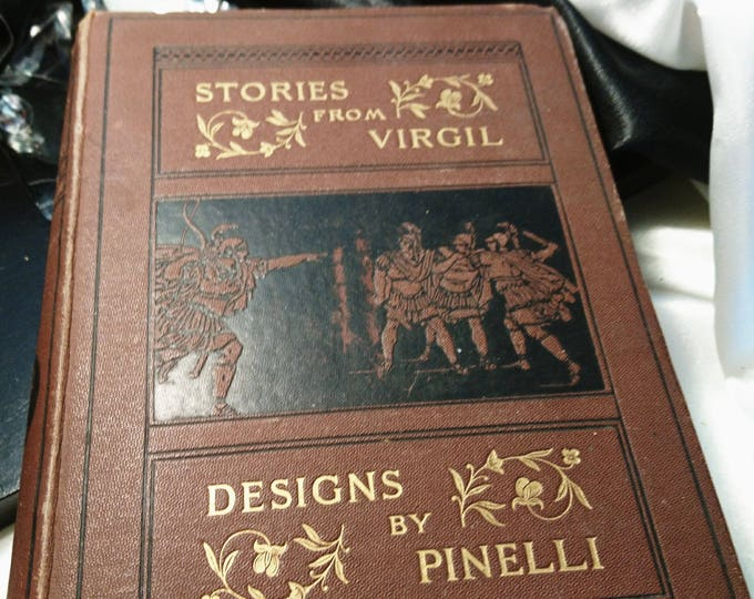 Stories from Virgil, Rev A. J. Church, designs by Pine Lligwy, Seeley, Jackson and Halliday 1882, antique book