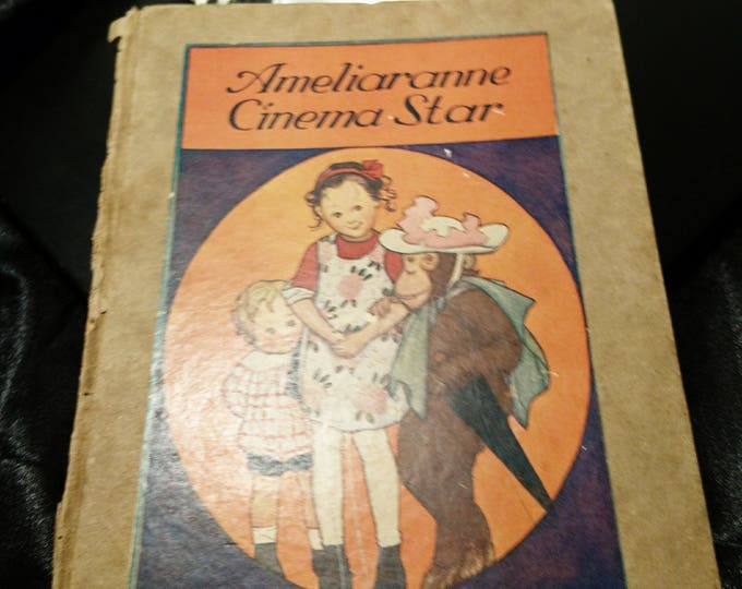 Ameliaranne cinema star, by Constance Heward, Illustrated by S.B. Pearse, 1929 first edition, George G Harrap, children's books