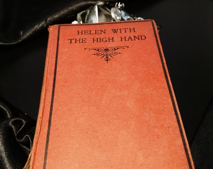 Helen with the high hand, Arnold Bennett, 1919, Nisbet and Co