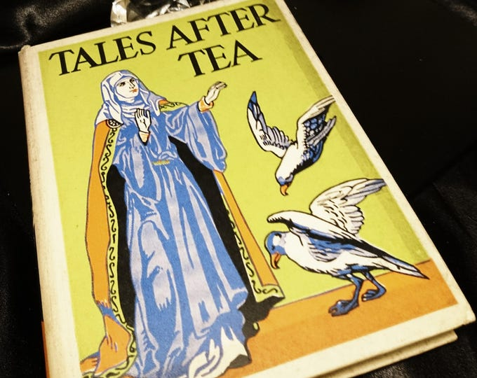 Tales after Tea, vintage 1930's story collection book for children, no author, Nelson