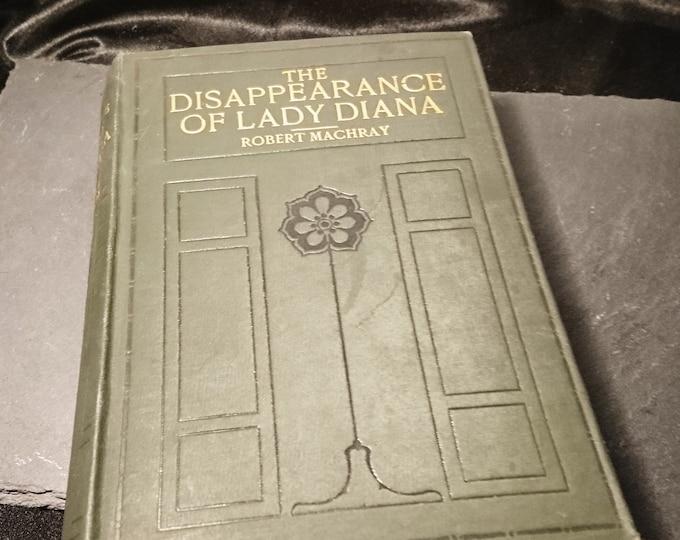 Rare antique book, The Dissapearance of Lady Diana, Robert Machray, 1909, First Edition, Everett and Co