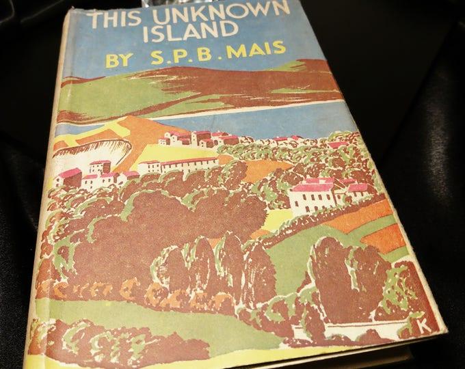 This unknown island, SPB Mais, 1936, vintage books