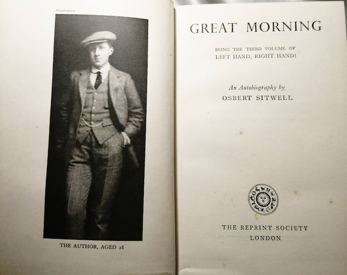 Great Morning, Osbert Sitwell, 1949, the reprint society, vintage books