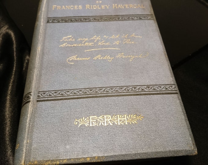 The memorials of Frances Ridley Havergal, 1881, James Nisbet and Co