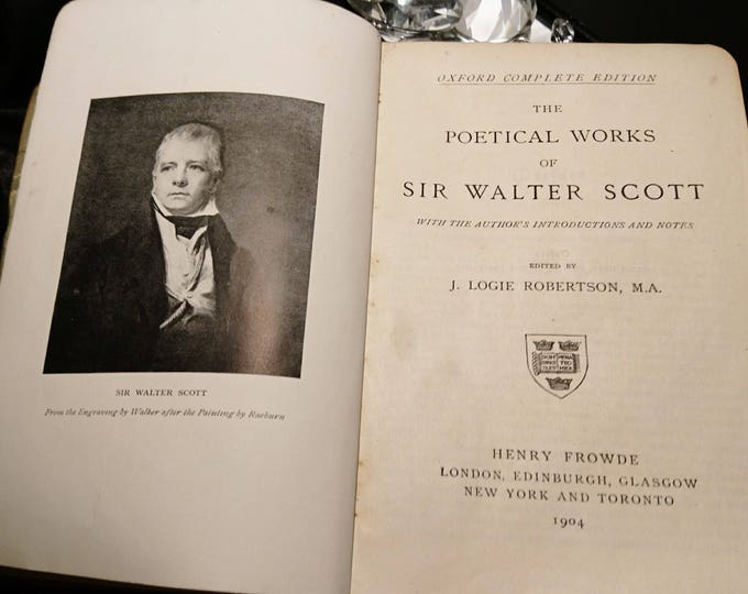 The poetical works of Sir Walter Scott, antique poetry book, 1904, Oxford press, Henry Frowde with notes by J Logie Robertson