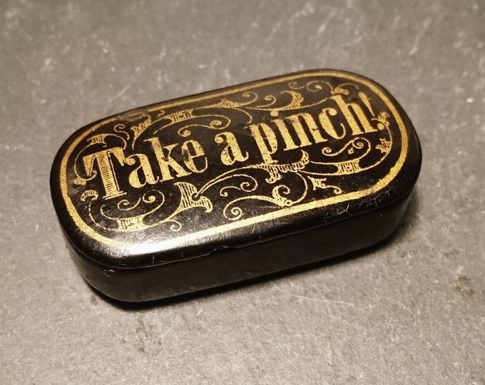 Antique Georgian snuff box, papier mache, Take a Pinch, gilt hand painted