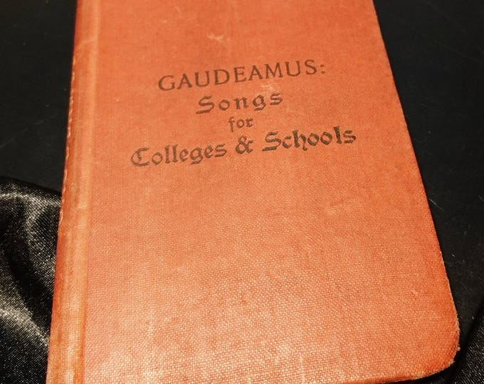 Gaudeamus: Songs for colleges and schools, 1900, Cassell and company, antique music book