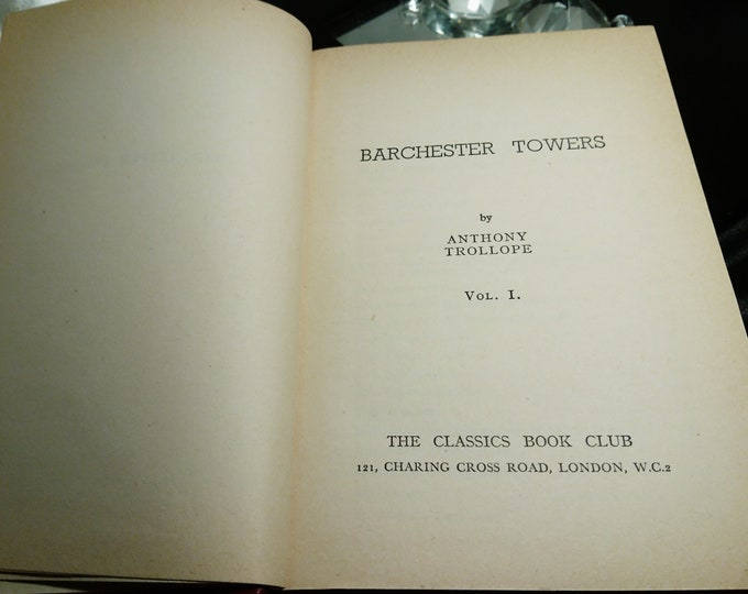 Barchester Towers, Anthony Trollope, The Classics book club