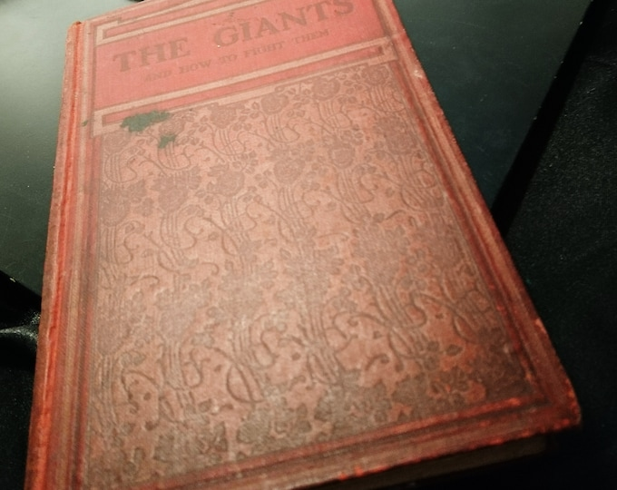 The Giants and how to fight them, Rev Richard Newton, 1912