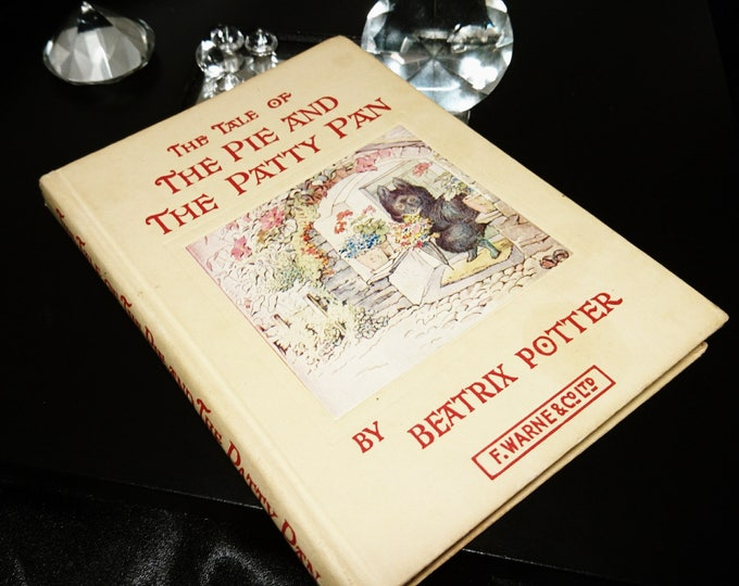 Vintage Beatrix Potter, The Tale of the Pie and the Patty Pan, c1948, 40's children's books