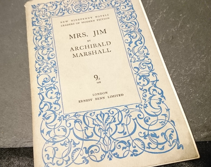 Mrs Jim by Archibald Marshall, first edition, literary fiction, vintage books, 1930's