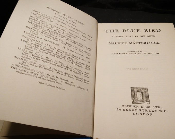 The Blue Bird, Maurice Maeterlinck, A Fairy Play in six acts, translated