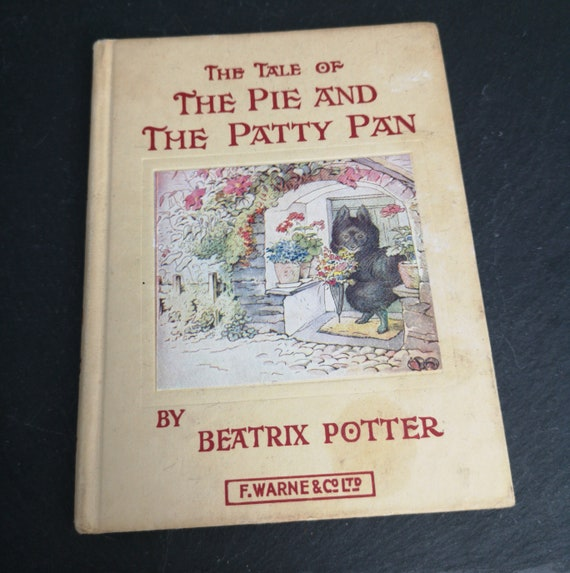 The Pie and the Patty Pan book, Vintage Beatrix Potter, 40s