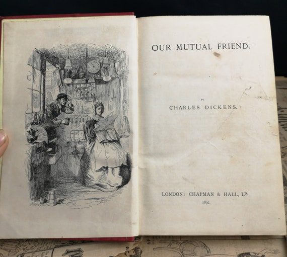 Antique Charles Dickens, Our Mutual Friend, Victorian book