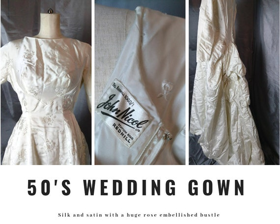 Vintage wedding dress, 1950's silk and satin huge rose bustle