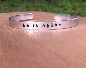 He Is Able cuff, he is able, Silver Cuff, Gold Cuff, Handstamped cuff, He is Able, Brass cuff, aluminum cuff, personalized cuff