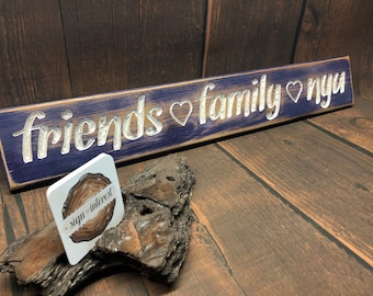 HAND CARVED/Friends Family NYU Distressed Wooden Sign/Cedar Wood Sign/Hand Routed Sign/College Sign/Wood Sign with Saying