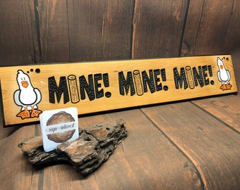 HAND CARVED/Seagull Wood Sign/Handmade Wooden Sign/Mine Mine Mine Wood Sign
