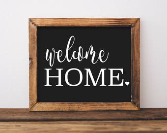Welcome Home Printable - Instant Download