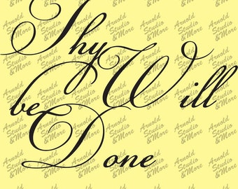 Wall Art Decal Thy Will be Done vinyl wall words