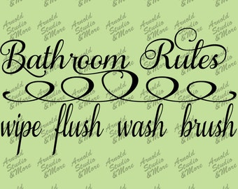 Wall Art Decal Bathroom Rules: Wipe, Flush, Wash, Brush vinyl wall words