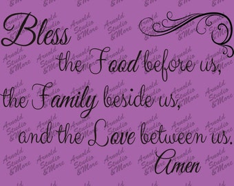 Wall Art Decal Bless the Food Before Us The Family Beside Us and The Love Between Us Amen vinyl wall word