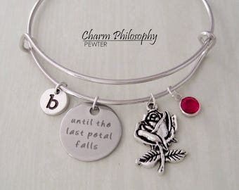 Beauty and the Beast Bracelet - Adjustable Bangle Bracelet - Rose Charm - Until the Last Petal Falls - Personalized Initial and Birthstone