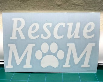 Rescue Mom Decal - Free Shipping