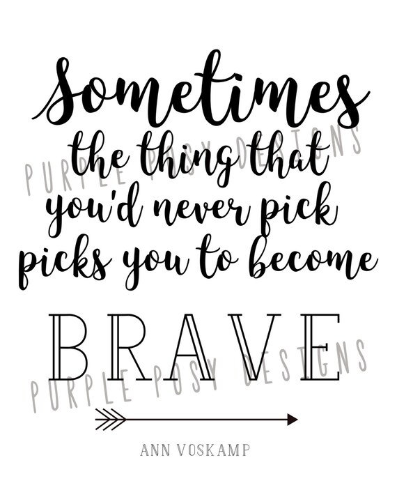 Become Brave Quote | Ann Voskamp