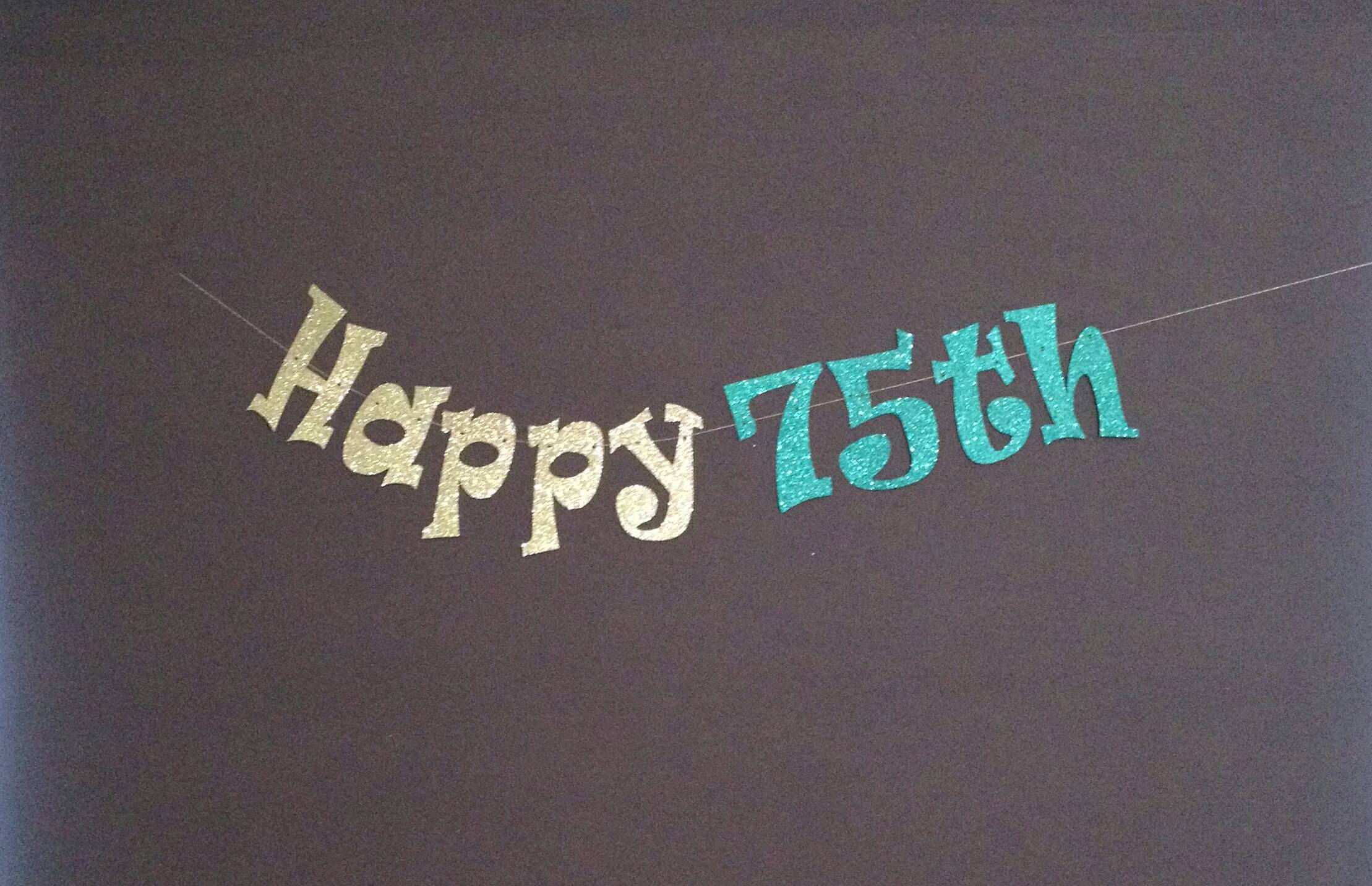 75th Birthday Party Decorations Happy Banner