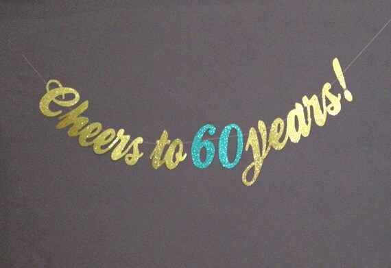 60th Birthday Decorations Cheers To 60 Years Happy