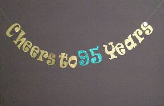 95th Birthday Decorations Cheers To 95 Years Happy