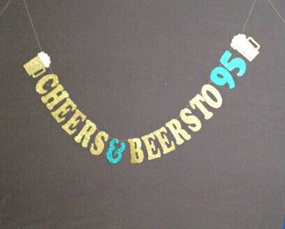 95th Birthday Party Decorations Cheers And Beers To 95 Beer