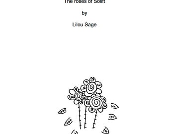 The roses of Solift by Lilou Sage