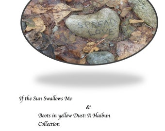SPREAD LOVE: If the Sun Swallows me & Boots in yellow Dust by Nadia Ferland