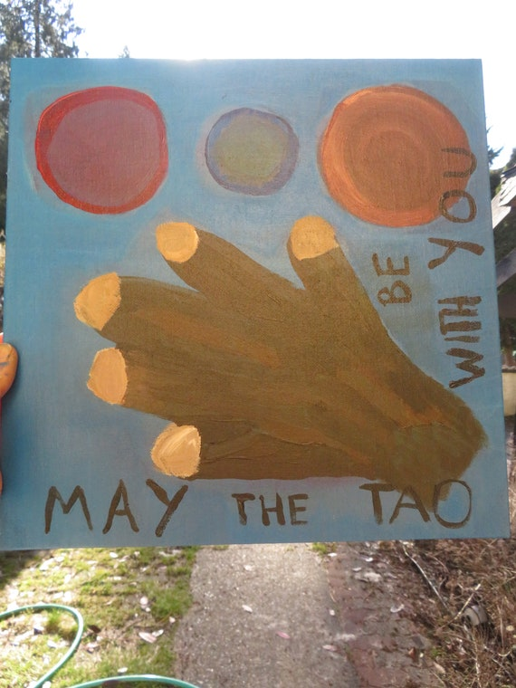 May the Tao (Be with You)